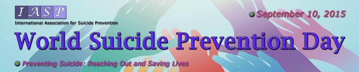 World Suicide Prevention Day 2015 awareness day